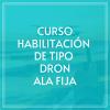 curso-habilitacion-de-tipo-dron-ala-fija