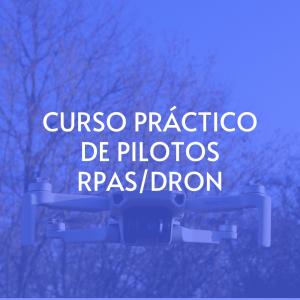 Curso práctico de pilotos RPAS/DRON