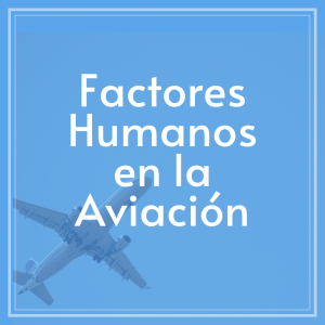 factores-humanos-en-aviacion