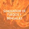 simulador-de-fuegos-y-bengalas