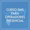 curso-SMS-para-operadores-presencial